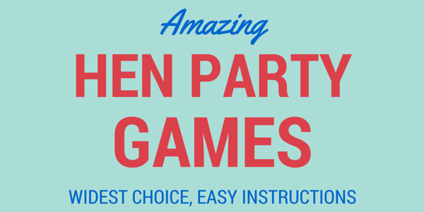 HEN PARTY GAMES - DARES AND GAMES
