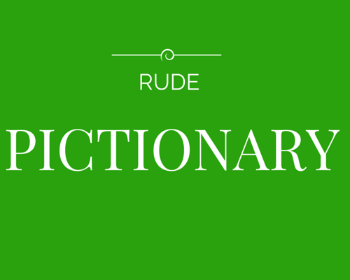 RUDE PICTIONARY HEADER IMAGE